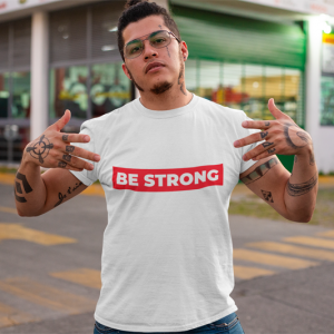 Be Strong. Unisex Heavy Cotton Tee